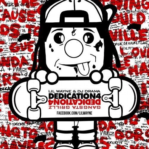 Lil wayne dedication 4 11 i don t like. Mp3 youtube.