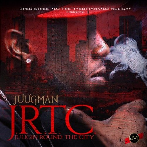 Juugin Round The City - Yung Ralph (Greg Street, DJ Pretty Boy Tank, DJ Holiday)