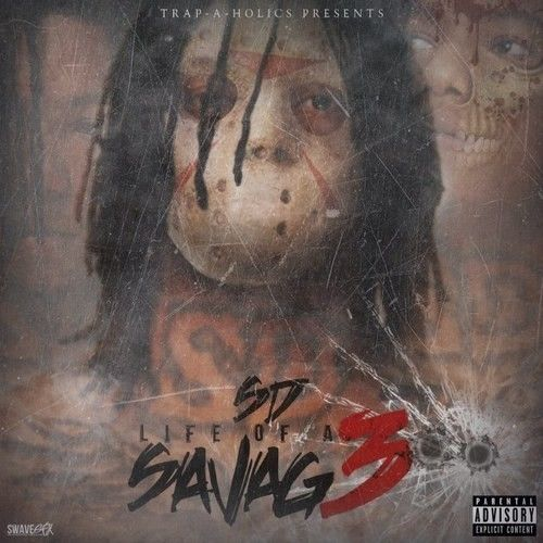 Life Of A Savage 3 - SD (Trap-A-Holics)
