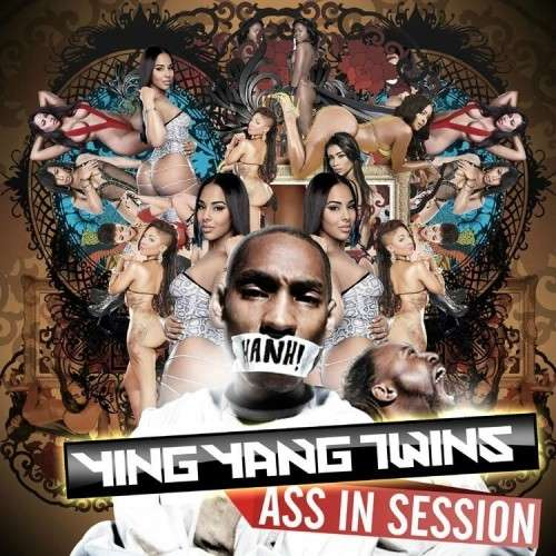 Ying Yang Twins - Ass In Session