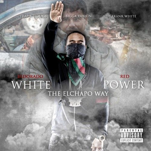 White Power - Eldorado Red (Bigga Rankin, DJ Frank White, Trap-A-Holics)