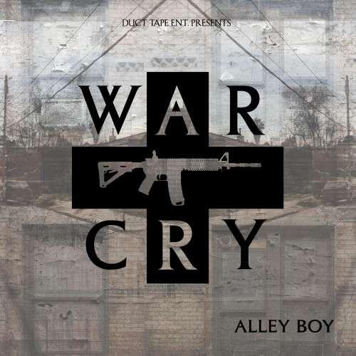 Alley Boy - War Cry