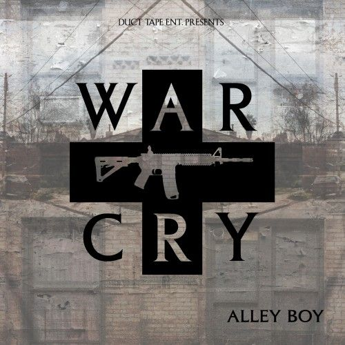 War Cry - Alley Boy (Duct Tape Ent, The Empire)
