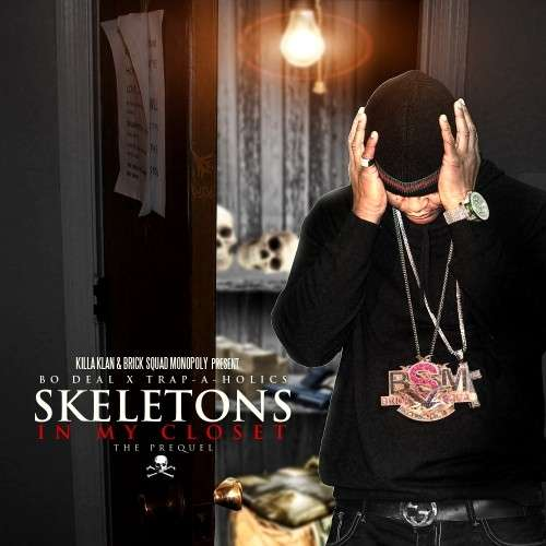 Bo Deal - Skeletons In My Closet