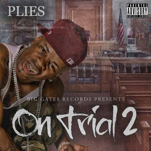 Plies - On Trial 2