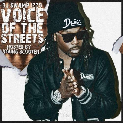 Young Scooter - Voice Of The Streetz
