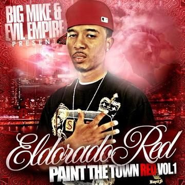 Paint The Town Red, Vol. 1 - Eldorado Red (Big Mike, Evil Empire, DJ Warrior)