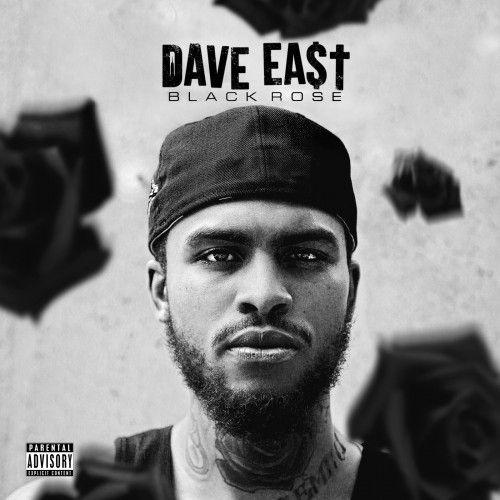 Black Rose - Dave East