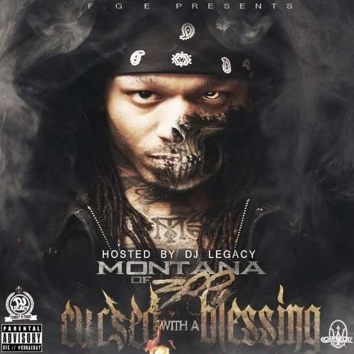 Montana Of 300 - Cursed With A Blessing