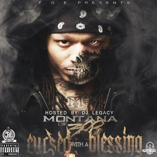 Cursed With A Blessing - Montana Of 300 (DJ Legacy, WalkLikeUs, FGE)