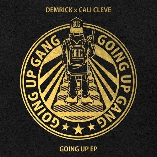 Goin Up EP - Demrick
