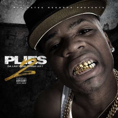Plies - Da Last Real Nigga Left 2