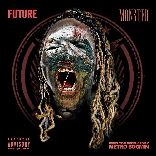 Monster - Future (Freebandz, DJ Esco)