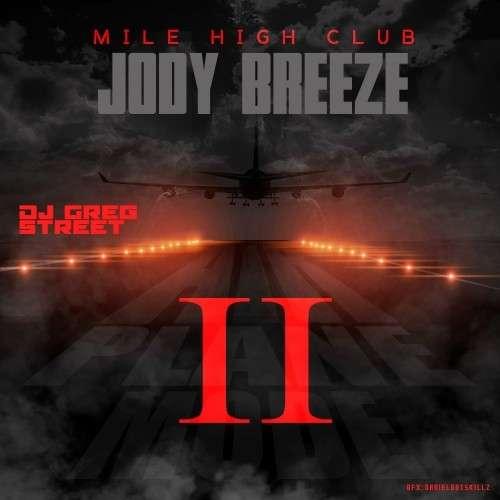 Jody Breeze - Airplane Mode II