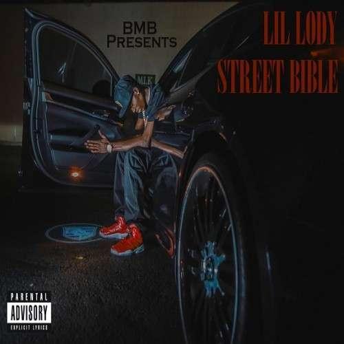 Lil Lody - Da Street Bible