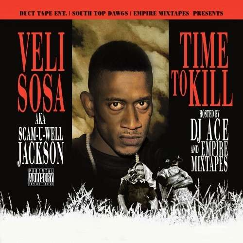 Veli Sosa - Time To Kill