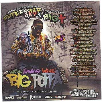 Notorious B.I.G. - We'll Always Love Big Poppa