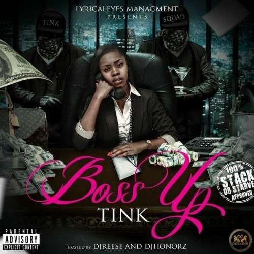 Tink - Boss Up