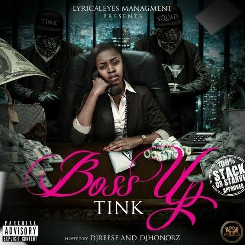 Boss Up - Tink (DJ Honorz, Stack Or Starve, DJ Reese)