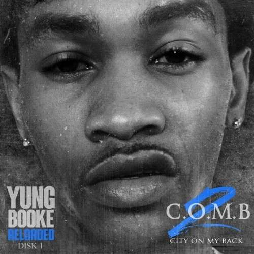 Yung Booke - City On My Back 2