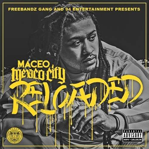 Maceo - Mexico City: Reloaded