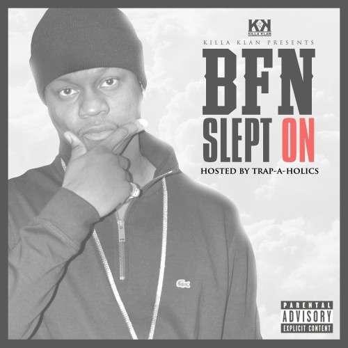 BFN - Slept On