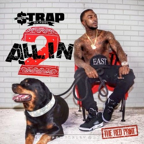 All In 2 - Strap (Street Executives, DJ Iceberg, DJ Holiday, DJ Outta Space)