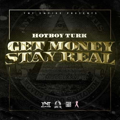 Turk - Get Money Stay Real