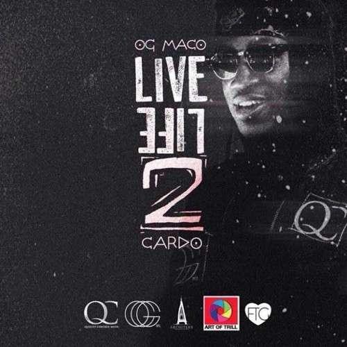 OG Maco - Live Life 2