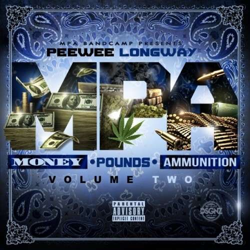PeeWee Longway - Money, Pounds, Ammunition 2