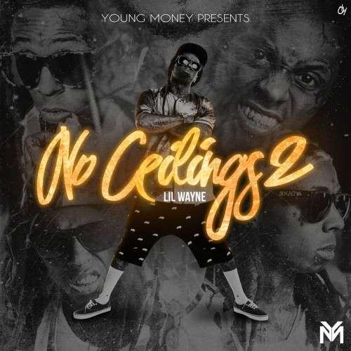 Lil Wayne - No Ceilings 2