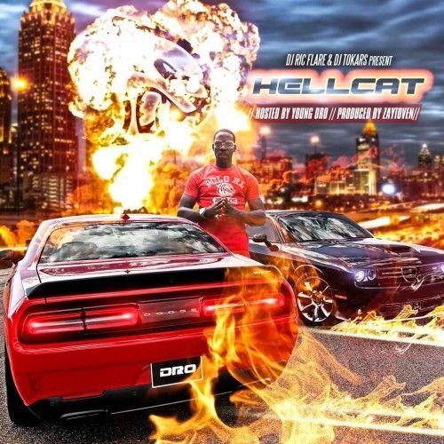 Hell Cat - Young Dro (DJ Tokars, DJ Ric Flare)