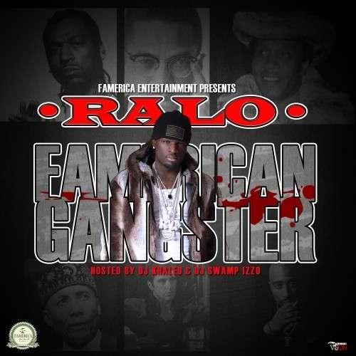 Ralo - Famerican Gangster