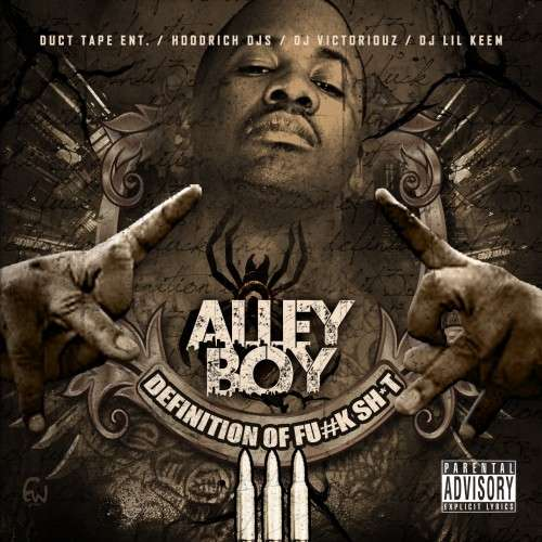 Alley Boy - Definition Of F*ck Shit 3