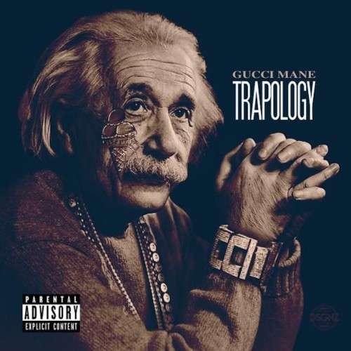 Gucci Mane - Trapology