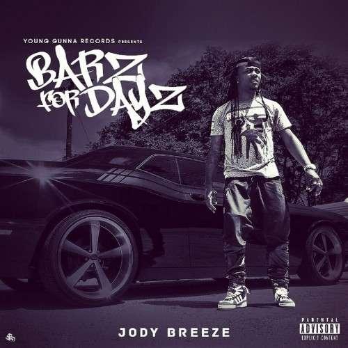 Jody Breeze - Barz For Dayz