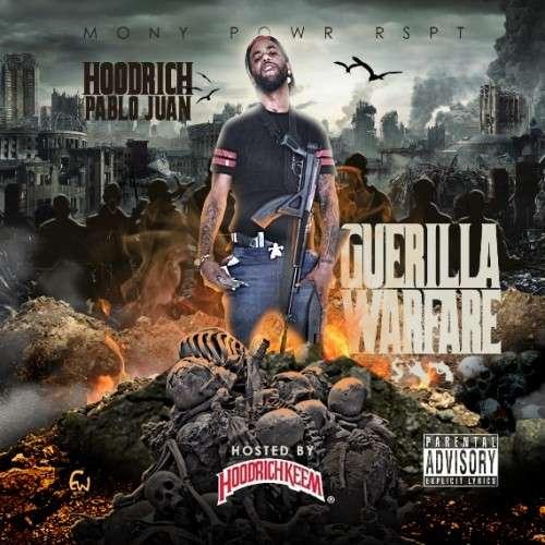 Hoodrich Pablo Juan - Guerilla Warfare