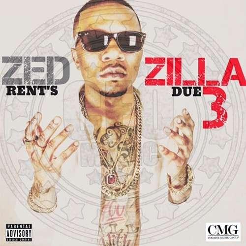 Zed Zilla - Rent's Due 3