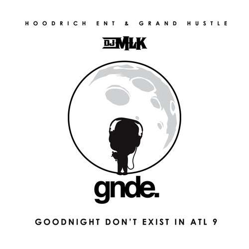 Various Artists - GoodNight Don't Exist In ATL 9
