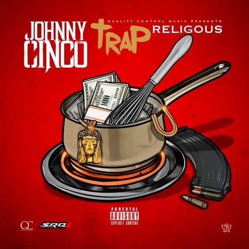 Johnny Cinco - Trap Religious