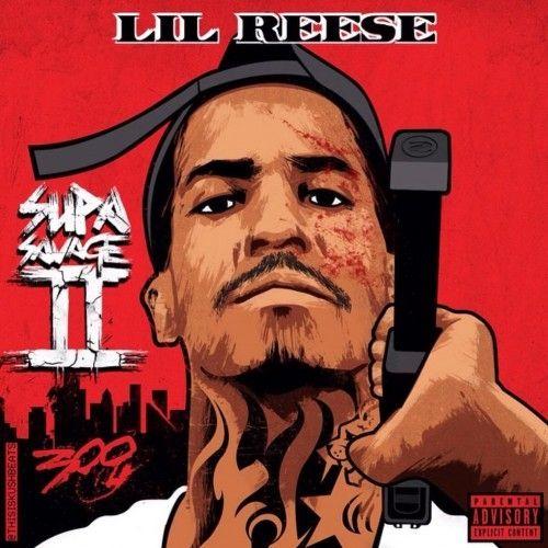 Supa Savage 2 - Lil Reese