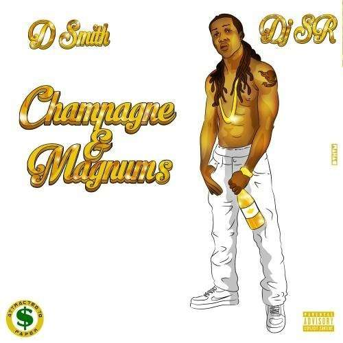 D Smith - Champagne & Magnums