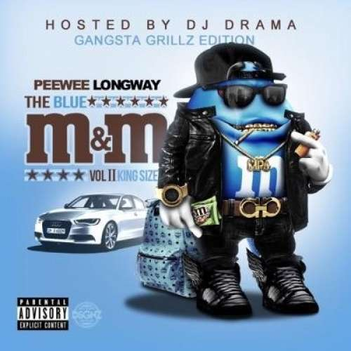 PeeWee Longway - The Blue M&M 2