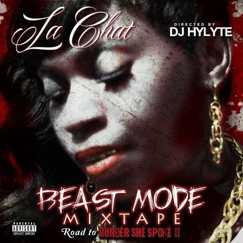 La Chat - Beast Mode The Mixtape