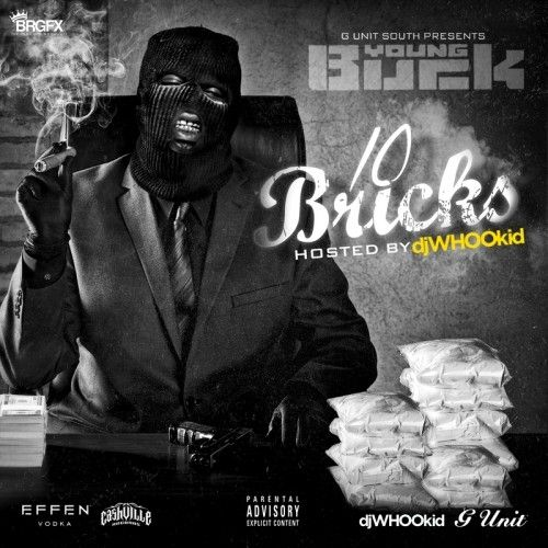 10 Bricks - Young Buck (DJ Whoo Kid)