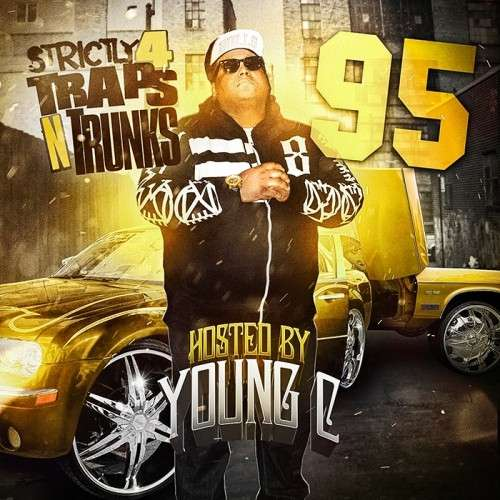 Various Artists - Strictly 4 The Traps N Trunks 95