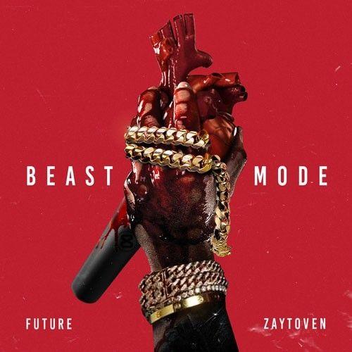 Beast Mode - Future (Freebandz)