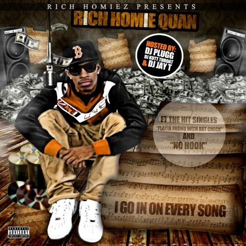I Go In On Every Song - Rich Homie Quan (DJ Kutt Throat, DJ