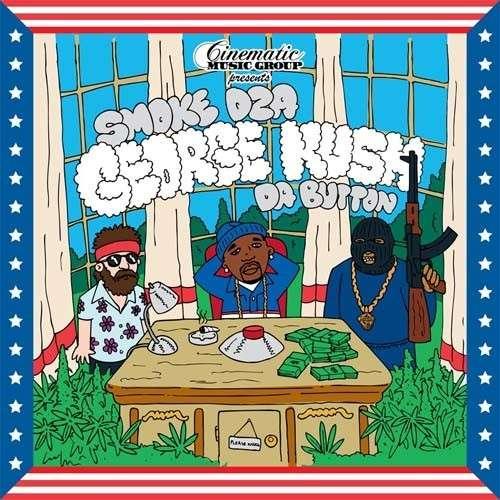 Smoke DZA - George Kush Da Button