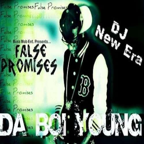 Da Boi Young - False Promises